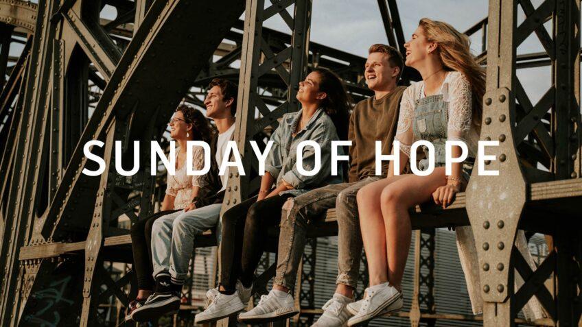 Sunday of hope